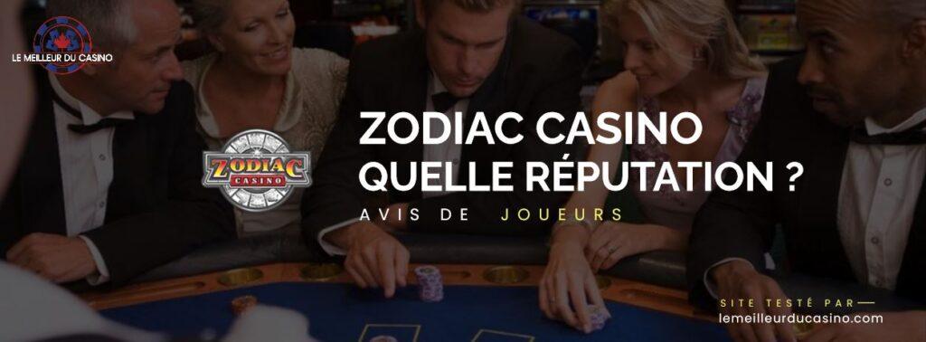quelle est la reputation aupres des joueurs du casino Zodiac