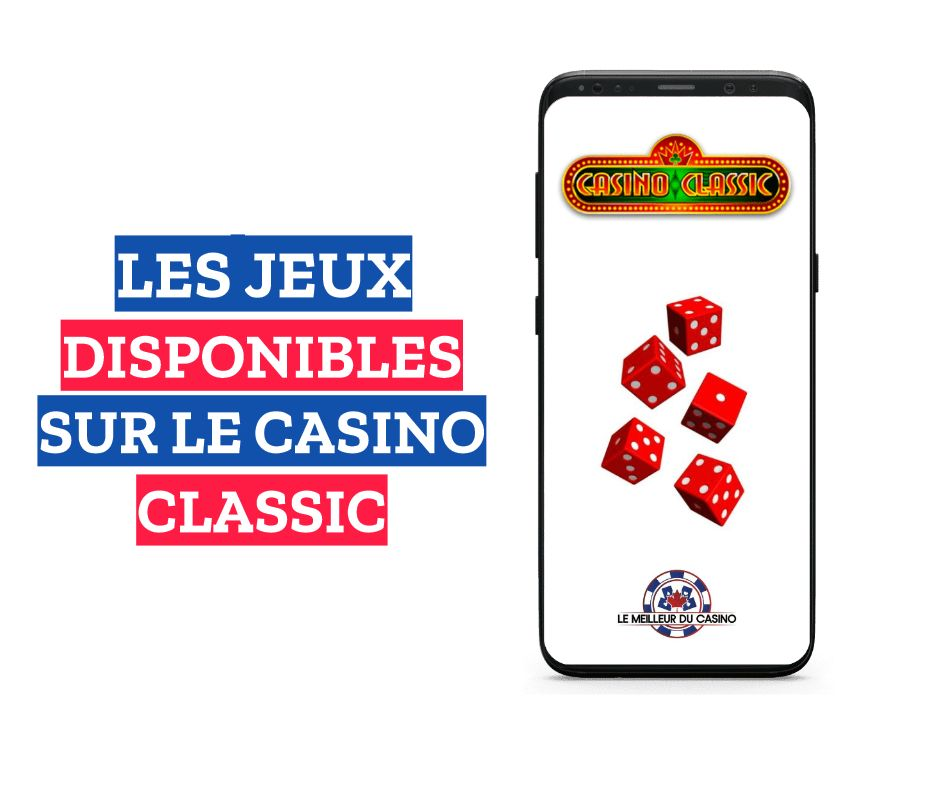 les jeux disponibles sur le casino en ligne Classic