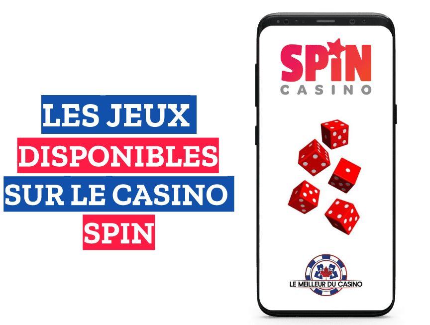 les jeux disponibles sur le casino en ligne Spin