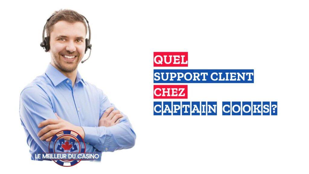 quel support client chez le casino en ligne Captain Cooks avis