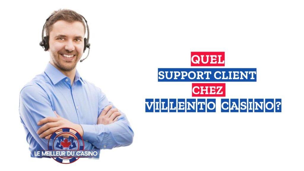 quel support client chez le casino en ligne Villento avis