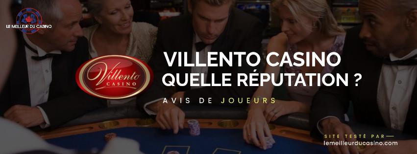 quelle est la reputation aupres des joueurs du casino en ligne Villento