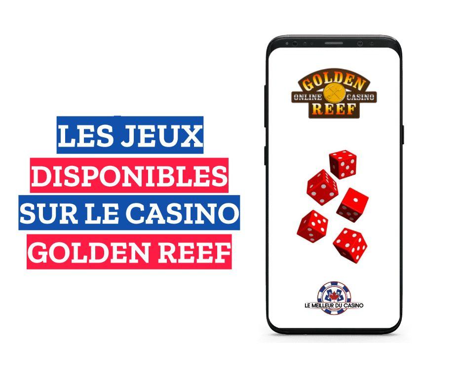 les jeux disponibles sur le casino en ligne Golden Reef