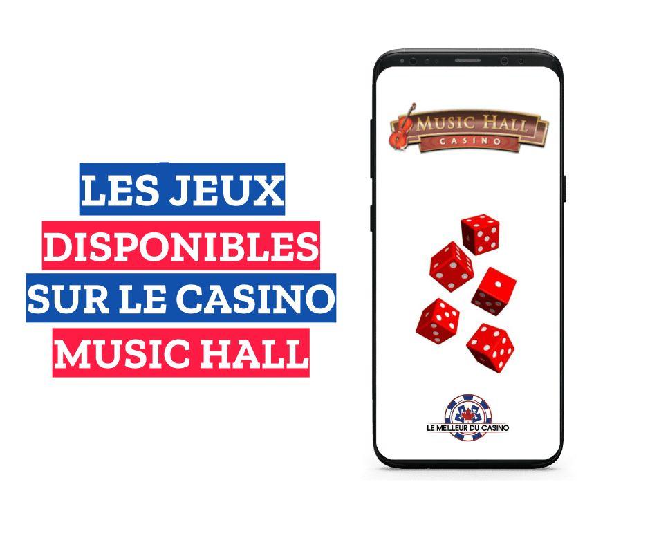 les jeux disponibles sur le casino en ligne Music Hall