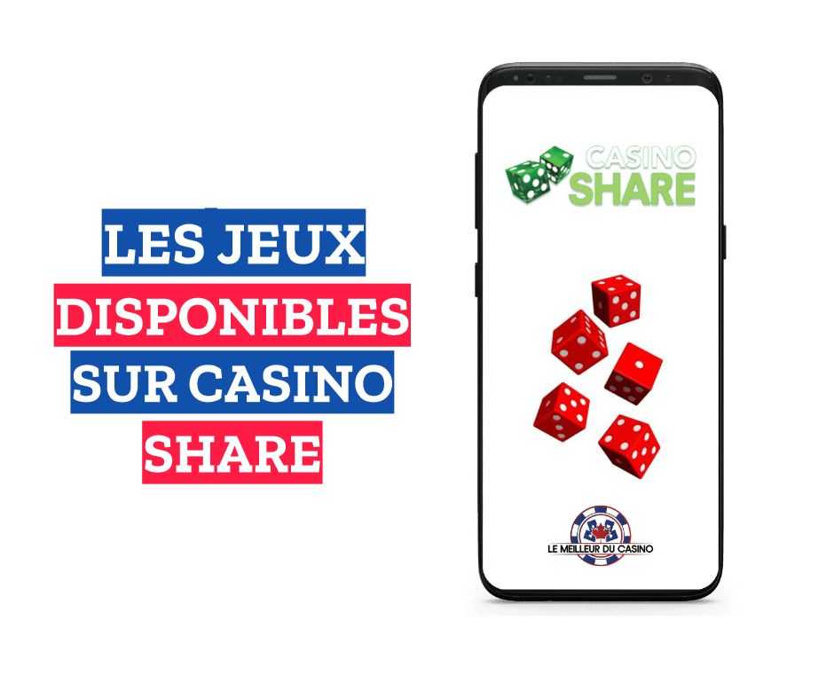 les jeux disponibles sur le casino en ligne Share