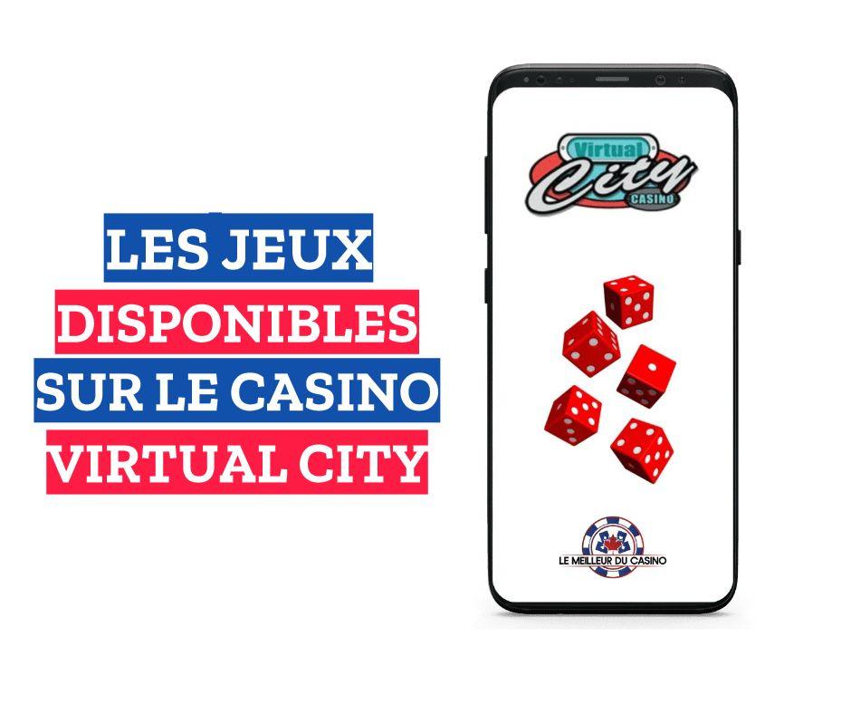 les jeux disponibles sur le casino en ligne Virtual City