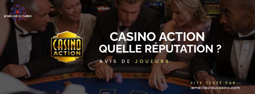 quelle est la reputation aupres des joueurs du site Casino Action