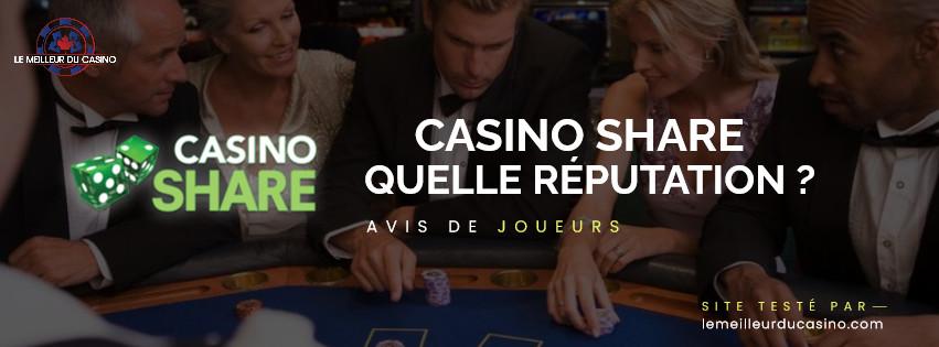 quelle est la reputation aupres des joueurs du site Casino Share