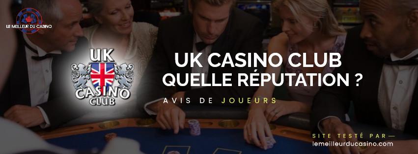 quelle est la reputation aupres des joueurs du site UK Casino Club